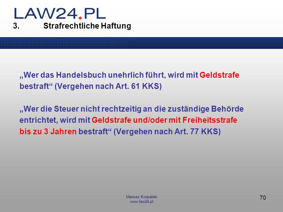 Mariusz Korpalski www.law24.pl 71 3.