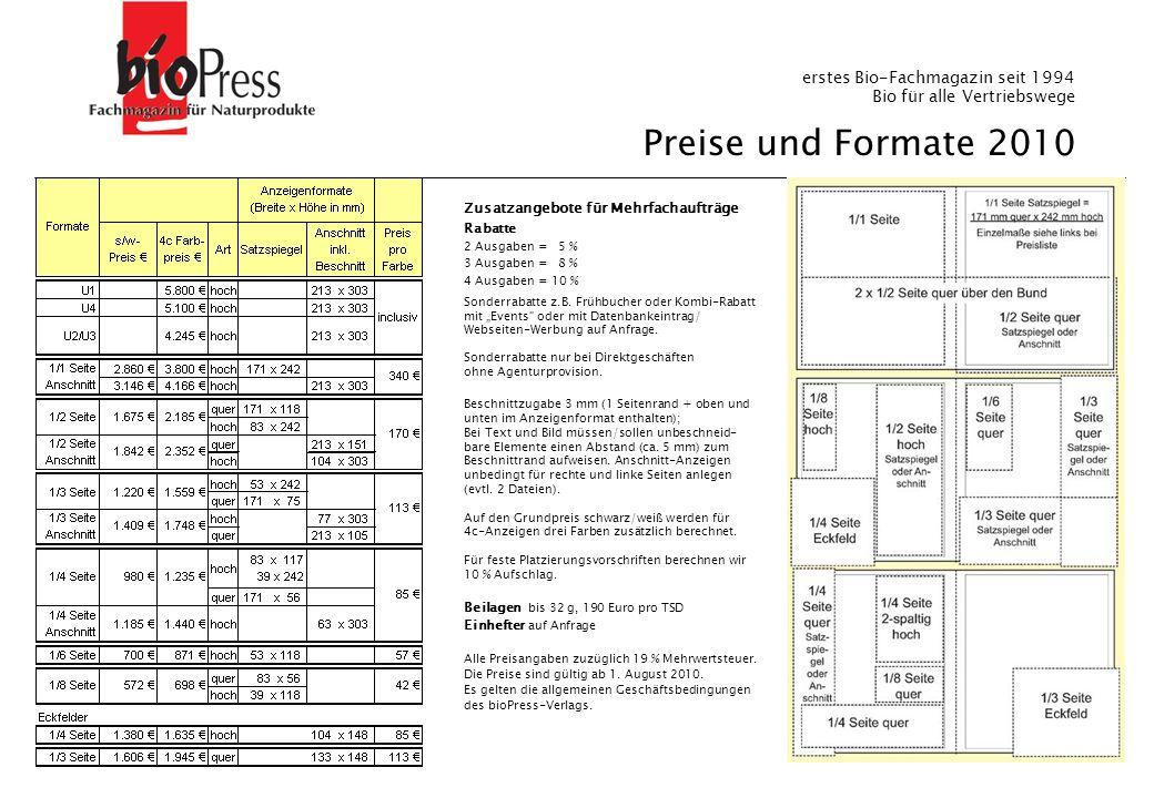 Seite - 6 - Preise und Formate 2010 Beilagen bis 32 g, 190 Euro pro TSD Einhefter auf Anfrage Alle Preisangaben zuzüglich 19 % Mehrwertsteuer. Die Pre