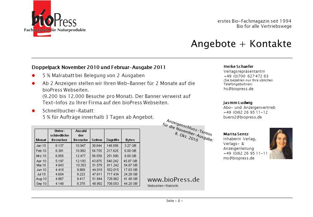 Seite - 8 - Heike Schaefer Verlagsrepräsentantin +49 (0)700 627 472 63 (Sie bezahlen nur Ihre üblichen Telefongebühren) hs@biopress.de Jasmin Ludwig A