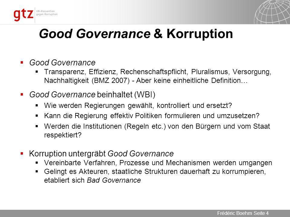 05.04.2014 Seite 15 Seite 15Frédéric Boehm Korruption und Säuglingssterblichkeit 0 10 20 30 40 50 60 70 80 90 LowMiddle High Control of Corruption WB Governance Indicators