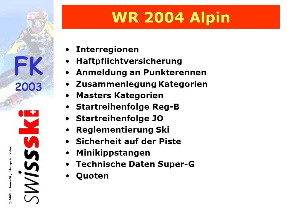 FK 2003 © 2003 – Swiss-Ski, Hanspeter Valer Interregionen 202.9Die Interregionen Die Interregionen setzen sich wie folgt zusammen: West:ARS, AVCS, GJ Mitte:BOSV, NSV, SSM, ZSSV, ZSV Ost:SSGR, FSSI, OSSV, SSW, (LSV-JO) SAS:Die Mitglieder der SAS-Sektionen (Junioren- und Seniorenkategorien) sind bei Regionalmeisterschaften bei den folgenden Regionalverbänden start- und titelberechtigt: SAS Sektion: Genève, Lausanne, FribourgARS BernSSM BaselNSV ZürichZSV Mitglieder von SAS-Sektionen - (welche zusätzlich A oder C-Mitglied bei einem Skiclub sind, der einem Regionalverband angeschlossen ist) - sind an den jeweiligen Regionalmeisterschaften start- und titelberechtigt.