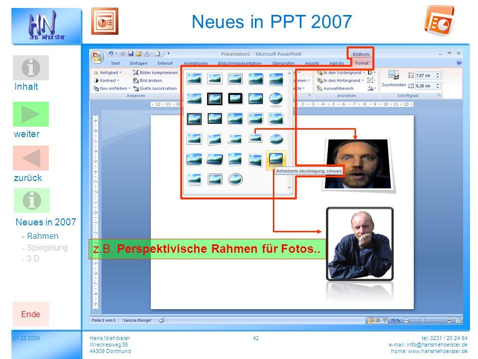 Inhalt 4201.02.2009Hans Niehörster Wieckesweg 36 44309 Dortmund tel: 0231 / 20 24 54 e-mail: info@hansniehoerster.de home: www.hansniehoerster.de weit
