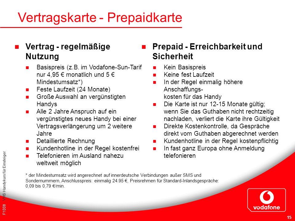 F1008 VHS Handykurs für Einsteiger 15 Vertrag - regelmäßige Nutzung Vertragskarte - Prepaidkarte Basispreis (z.B. im Vodafone-Sun-Tarif nur 4,95 monat