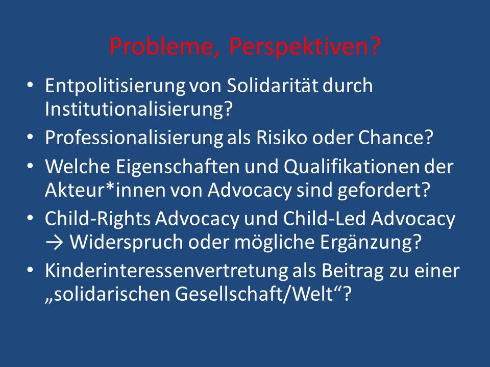 Fazit Kinderinteressenvertretung muss darauf gerichtet sein, die gesellschaftliche Stellung der Kinder zu stärken und ihre eigenständigen Handlungs- und Partizipationsmöglichkeiten zu erweitern.