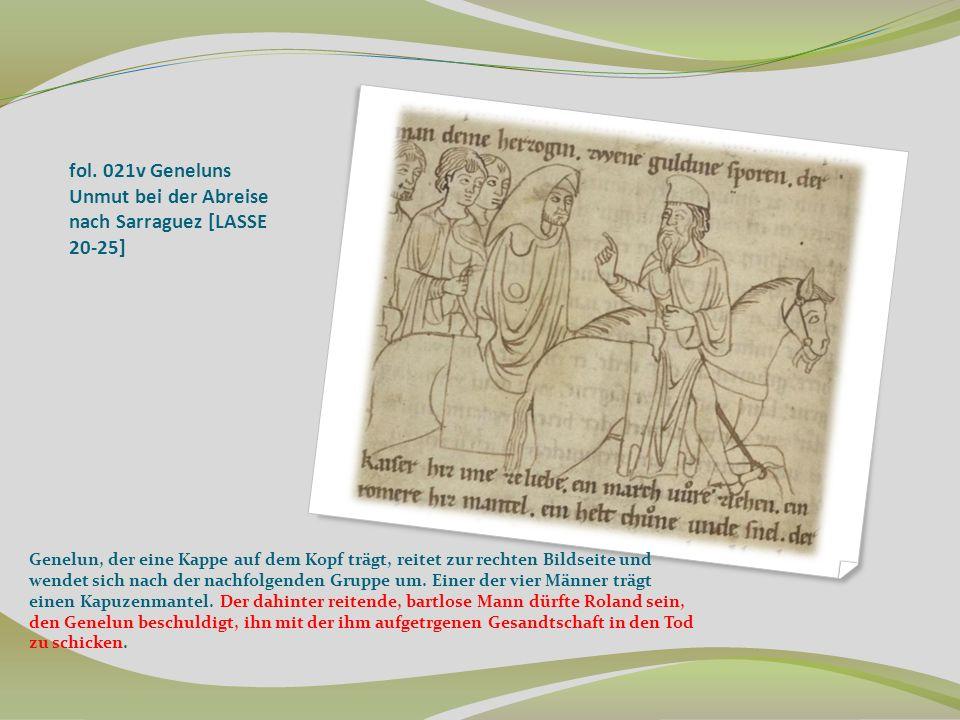 fol. 021v Geneluns Unmut bei der Abreise nach Sarraguez [LASSE 20-25] Genelun, der eine Kappe auf dem Kopf trägt, reitet zur rechten Bildseite und wen