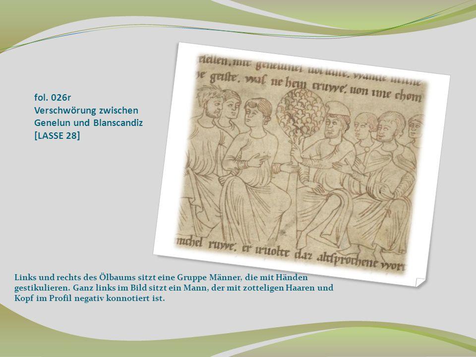 fol. 026r Verschwörung zwischen Genelun und Blanscandiz [LASSE 28] Links und rechts des Ölbaums sitzt eine Gruppe Männer, die mit Händen gestikulieren
