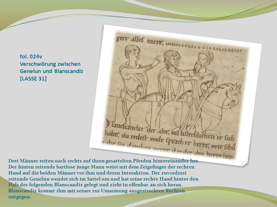 fol. 024v Verschwörung zwischen Genelun und Blanscandiz [LASSE 31] Drei Männer reiten nach rechts auf ihren gesattelten Pferden hintereinander her. De