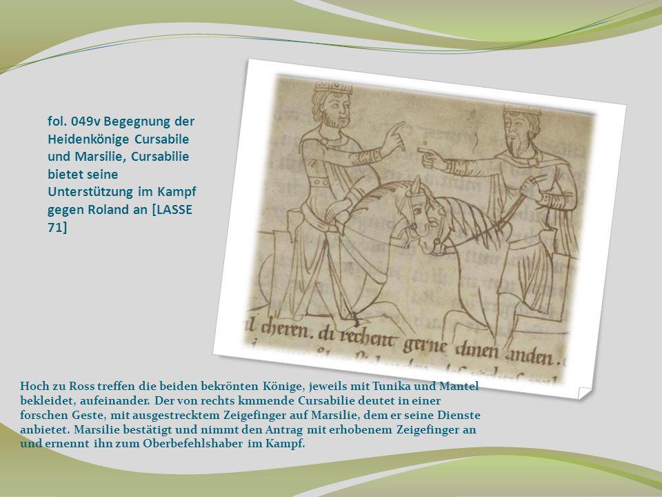 fol. 049v Begegnung der Heidenkönige Cursabile und Marsilie, Cursabilie bietet seine Unterstützung im Kampf gegen Roland an [LASSE 71] Hoch zu Ross tr