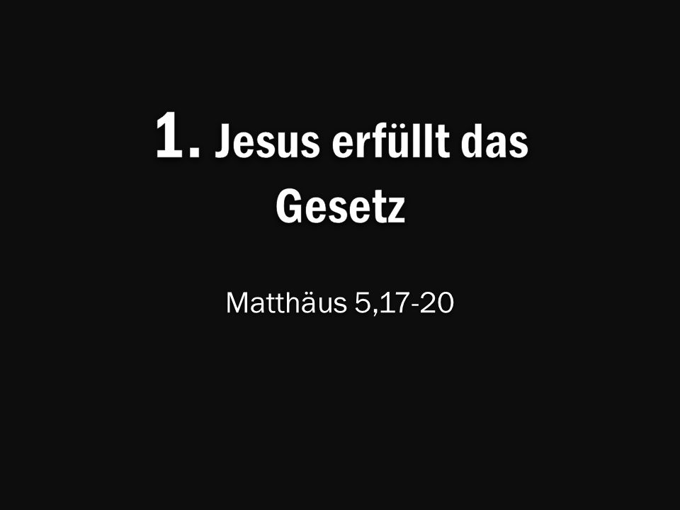 Matthäus 5,17-20