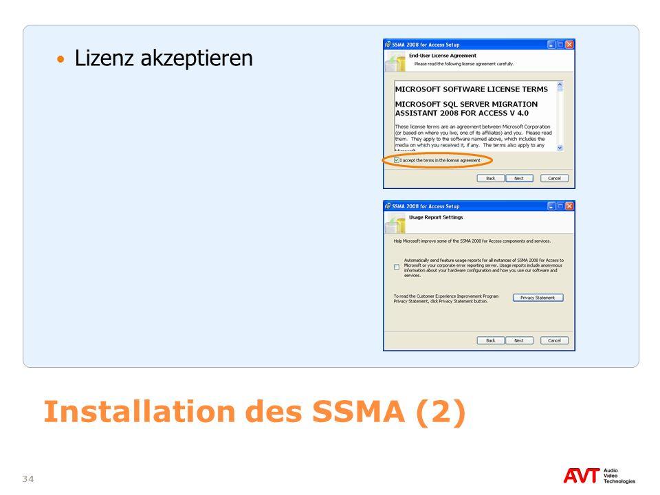 34 Installation des SSMA (2) Lizenz akzeptieren