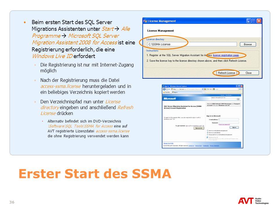 36 Erster Start des SSMA Beim ersten Start des SQL Server Migrations Assistenten unter Start Alle Programme Microsoft SQL Server Migration Assistant 2