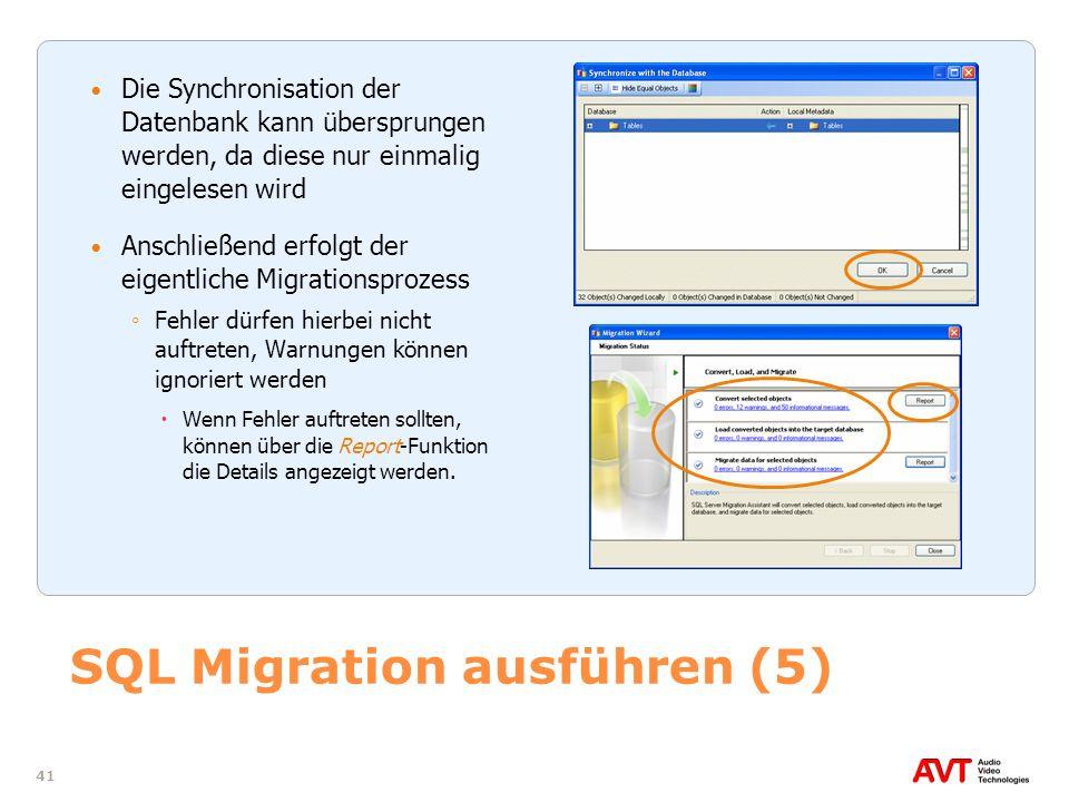 41 SQL Migration ausführen (5) Die Synchronisation der Datenbank kann übersprungen werden, da diese nur einmalig eingelesen wird Anschließend erfolgt