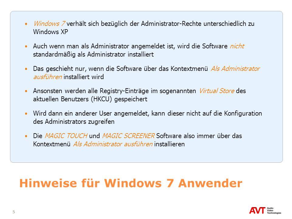5 Hinweise für Windows 7 Anwender Windows 7 verhält sich bezüglich der Administrator-Rechte unterschiedlich zu Windows XP Auch wenn man als Administra