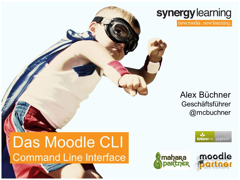Alex Büchner Geschäftsführer @mcbuchner Das Moodle CLI Command Line Interface