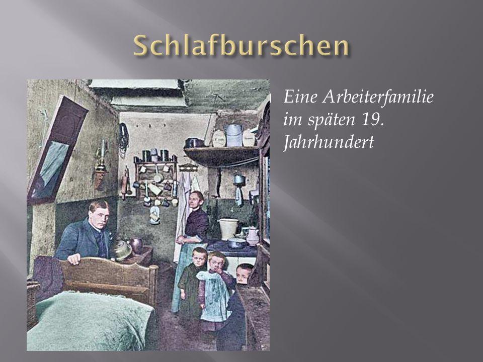Eine Arbeiterfamilie im späten 19. Jahrhundert