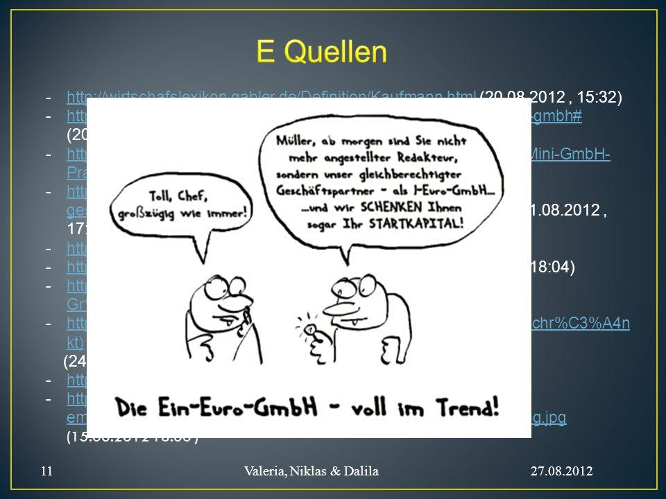 -http://wirtschafslexikon.gabler.de/Definition/Kaufmann.html (20.08.2012, 15:32)http://wirtschafslexikon.gabler.de/Definition/Kaufmann.html -http://ww