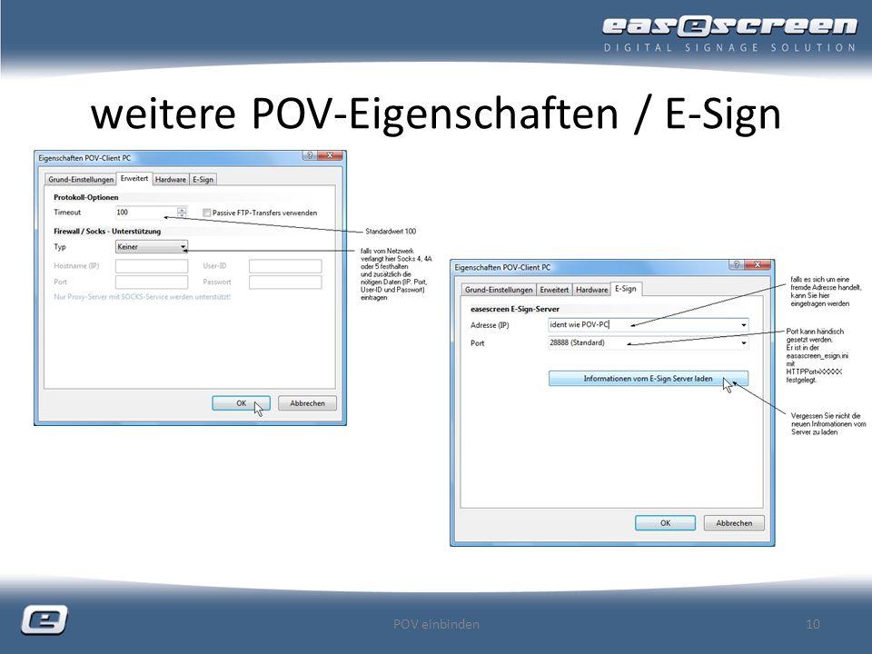 weitere POV-Eigenschaften / E-Sign POV einbinden10