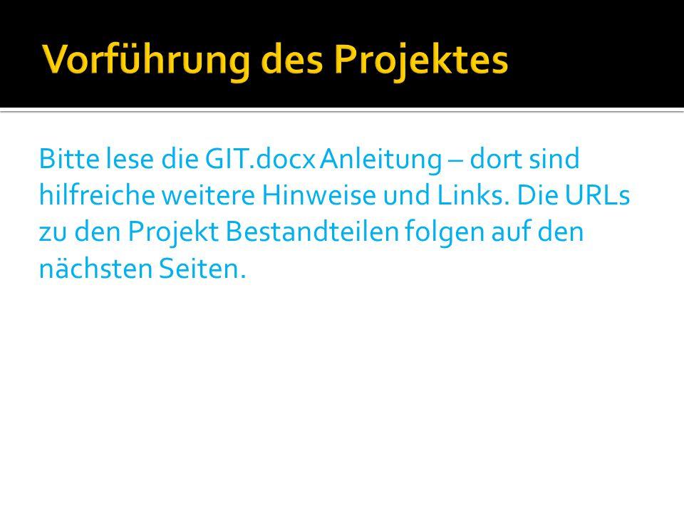 Bitte lese die GIT.docx Anleitung – dort sind hilfreiche weitere Hinweise und Links.