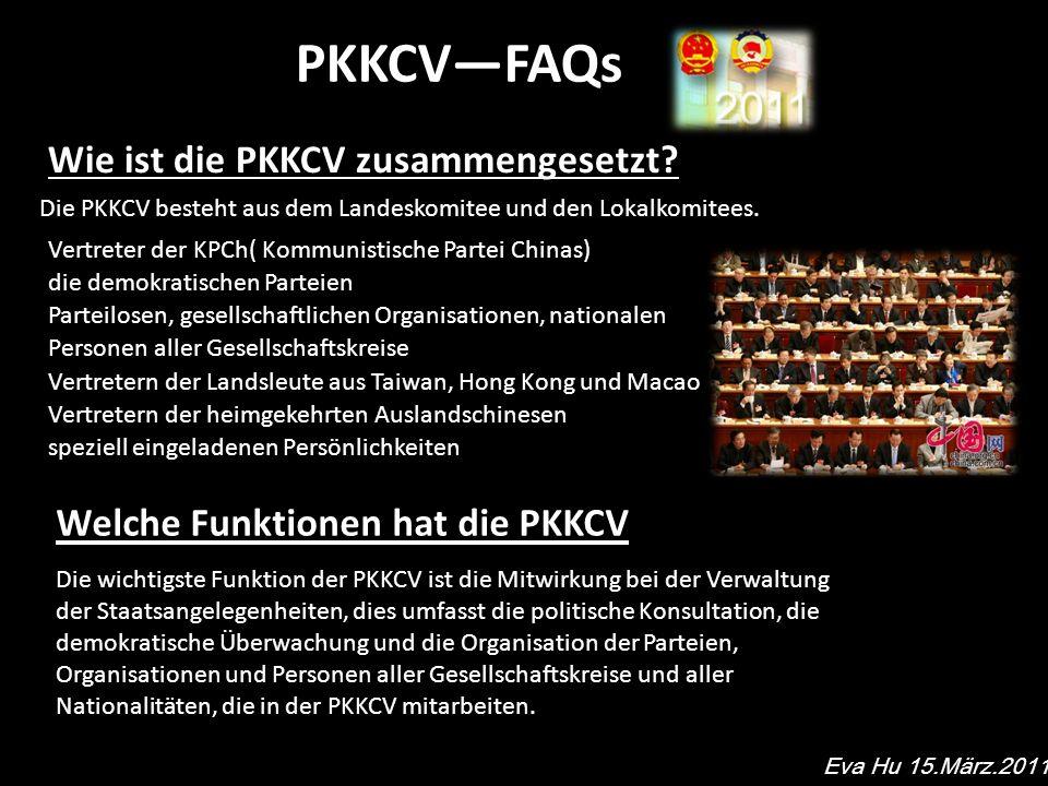 PKKCVFAQs Wie ist die PKKCV zusammengesetzt.
