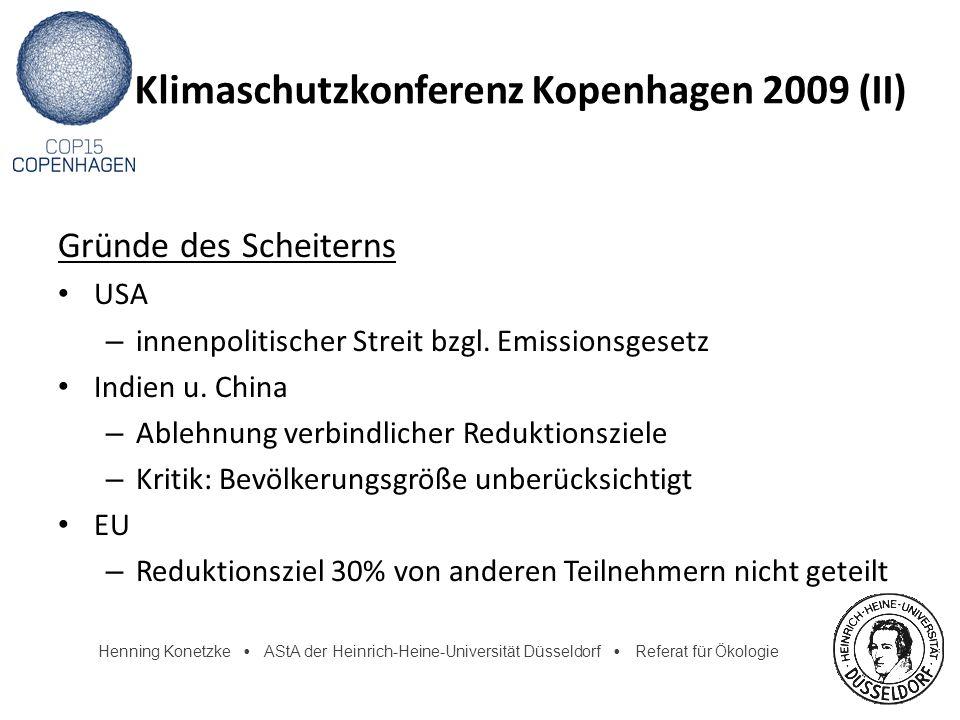 Henning Konetzke AStA der Heinrich-Heine-Universität Düsseldorf Referat für Ökologie Klimaschutzkonferenz Kopenhagen 2009 (II) Gründe des Scheiterns U
