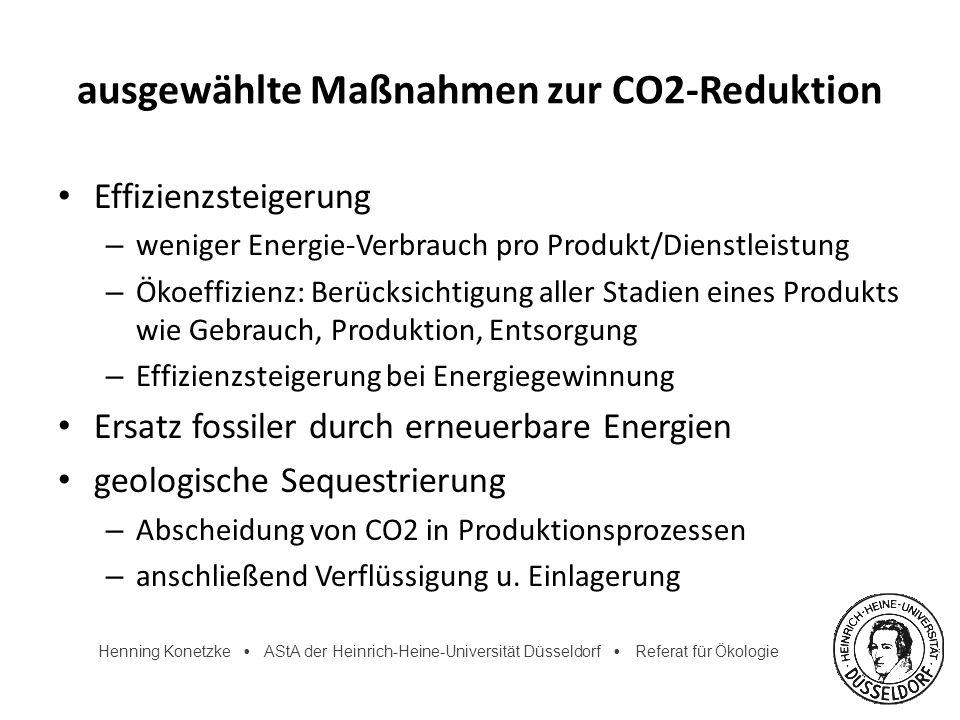 Henning Konetzke AStA der Heinrich-Heine-Universität Düsseldorf Referat für Ökologie ausgewählte Maßnahmen zur CO2-Reduktion Effizienzsteigerung – wen