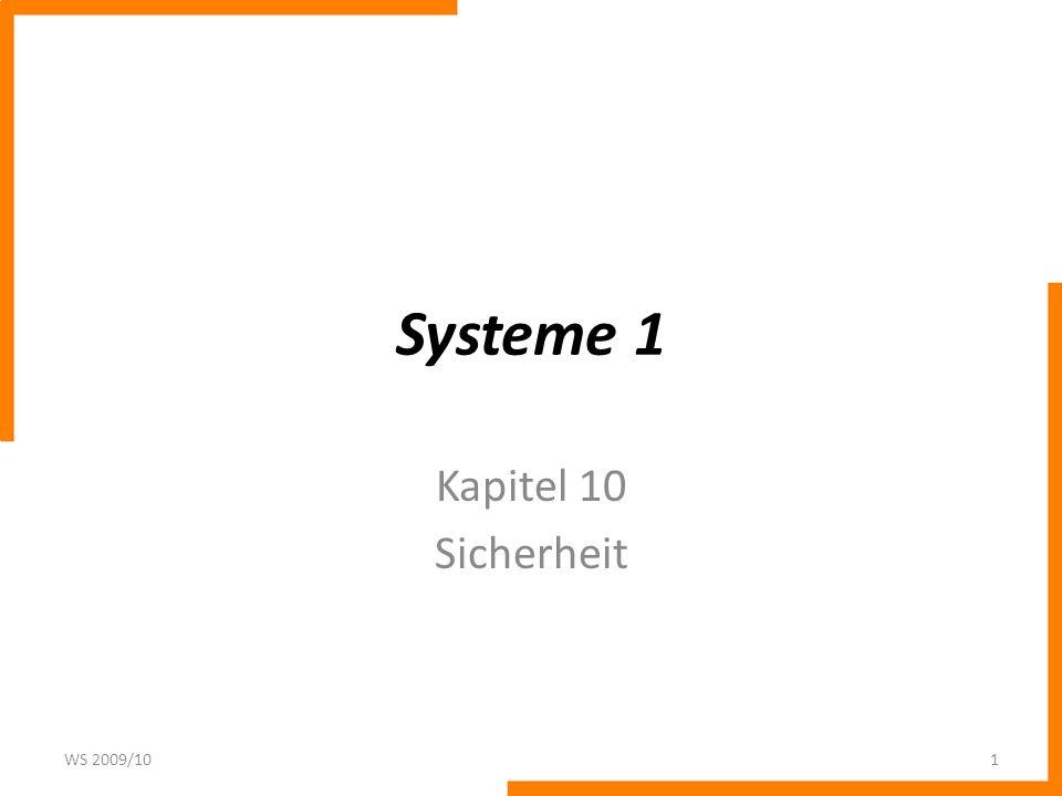 Sichere Systeme Damit ein System ansatzweiße sicher sein kann, muss eine Zugangskontrolle erfolgen.