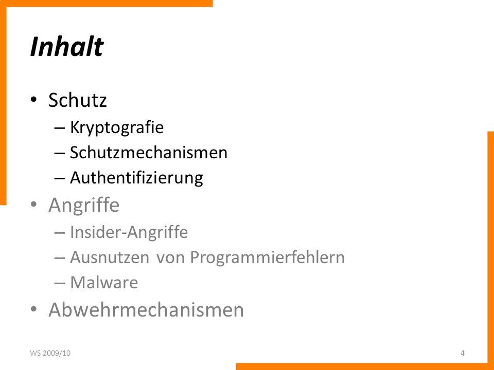 Authentifizierung durch Passwörter Es sollte allerdings nicht nur ein Betriebssystem-Login eingestellt werden.