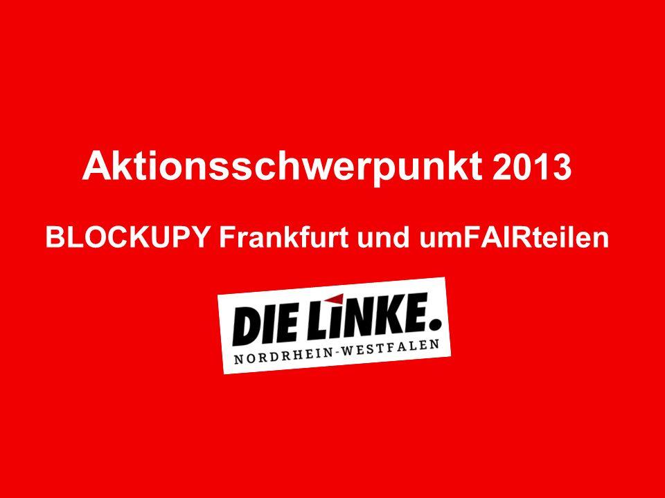 Wie unterscheiden sich die Bündnisse 2013 will das Bündnis an seine erfolgreichen Aktionen und Demonstrationen anknüpfen Als LINKE.