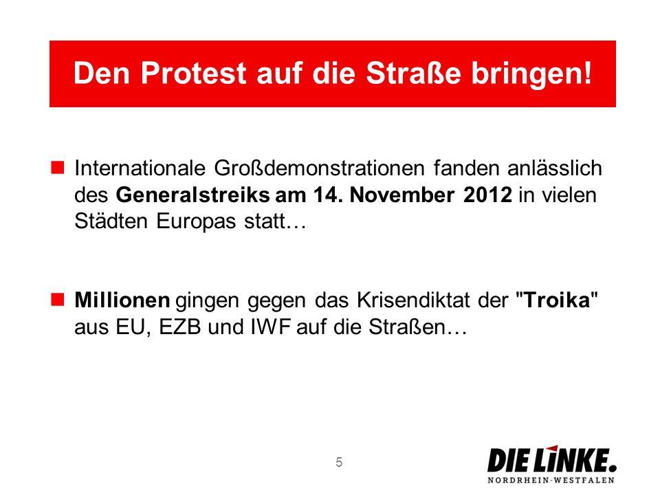 Den Protest auf die Straße bringen! Internationale Großdemonstrationen fanden anlässlich des Generalstreiks am 14. November 2012 in vielen Städten Eur