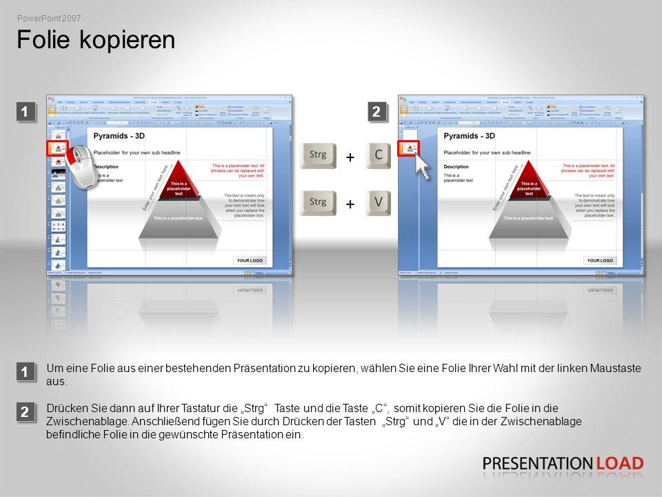 Folie kopieren PowerPoint 2007 2 Um eine Folie aus einer bestehenden Präsentation zu kopieren, wählen Sie eine Folie Ihrer Wahl mit der linken Maustaste aus.