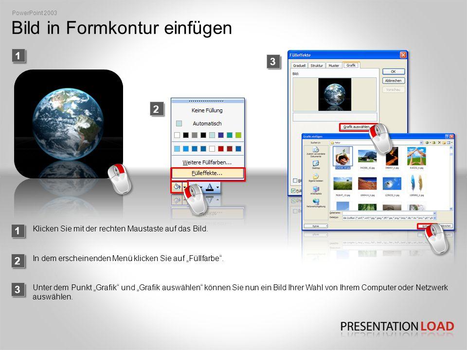 Ebenen anordnen PowerPoint 2003 1 2 Klicken Sie zunächst mit der rechten Maustaste auf das Objekt, anschließend wählen Sie den Punkt Reihenfolge.