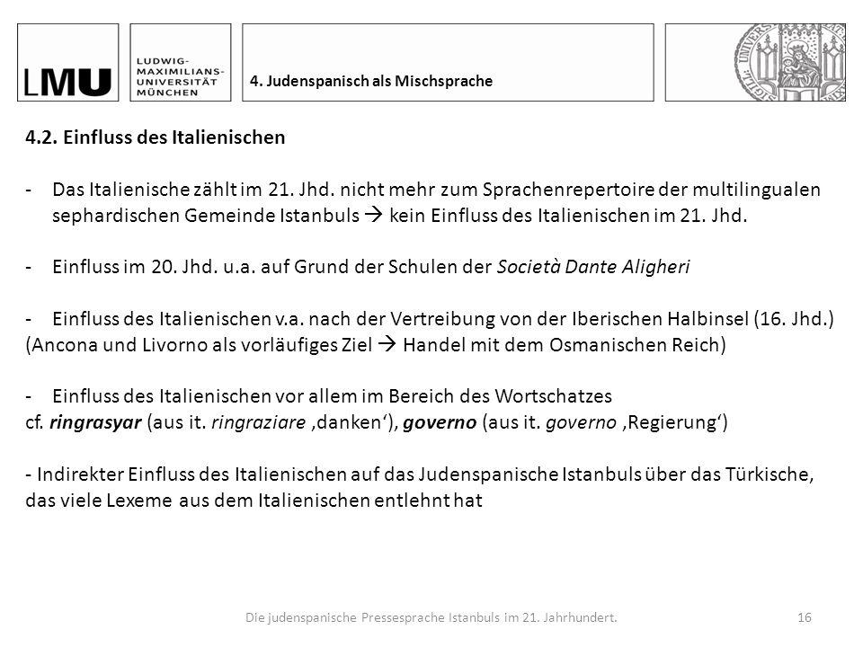 Die judenspanische Pressesprache Istanbuls im 21.Jahrhundert.15 4.1.