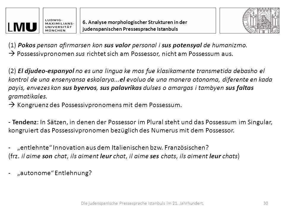 Die judenspanische Pressesprache Istanbuls im 21.Jahrhundert.29 6.