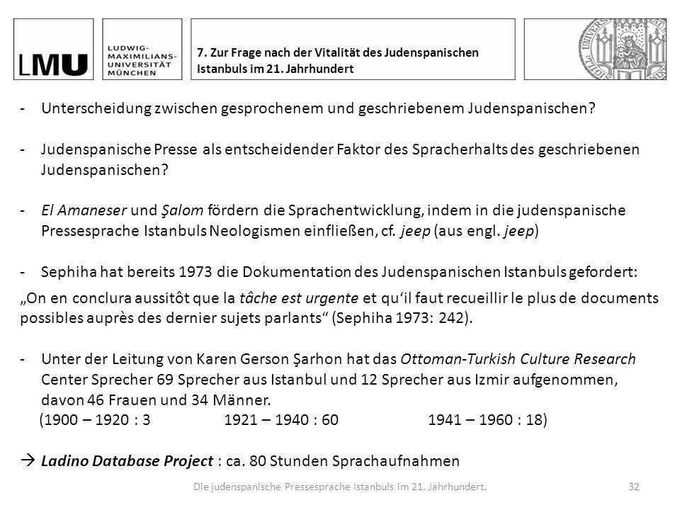 Die judenspanische Pressesprache Istanbuls im 21.Jahrhundert.31 7.