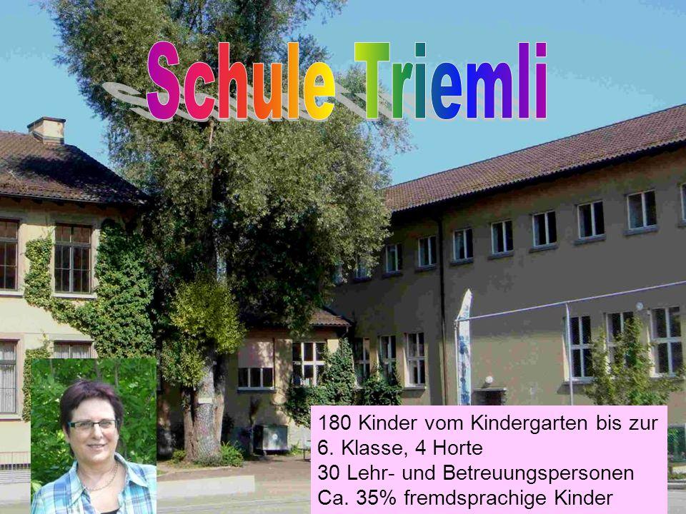 Information für Gäste 180 Kinder vom Kindergarten bis zur 6.
