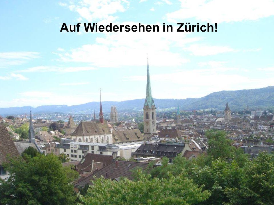 Information für Gäste Auf Wiedersehen in Zürich! 19