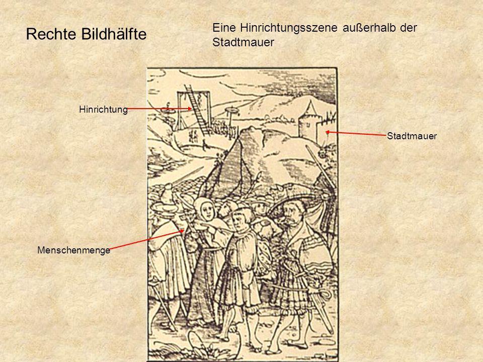 Menschenmenge Hinrichtung Stadtmauer Eine Hinrichtungsszene außerhalb der Stadtmauer Rechte Bildhälfte