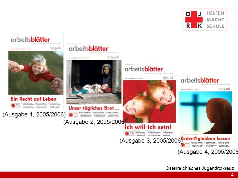 4 Österreichisches Jugendrotkreuz (Ausgabe 1, 2005/2006) (Ausgabe 2, 2005/2006) (Ausgabe 3, 2005/2006) (Ausgabe 4, 2005/2006)
