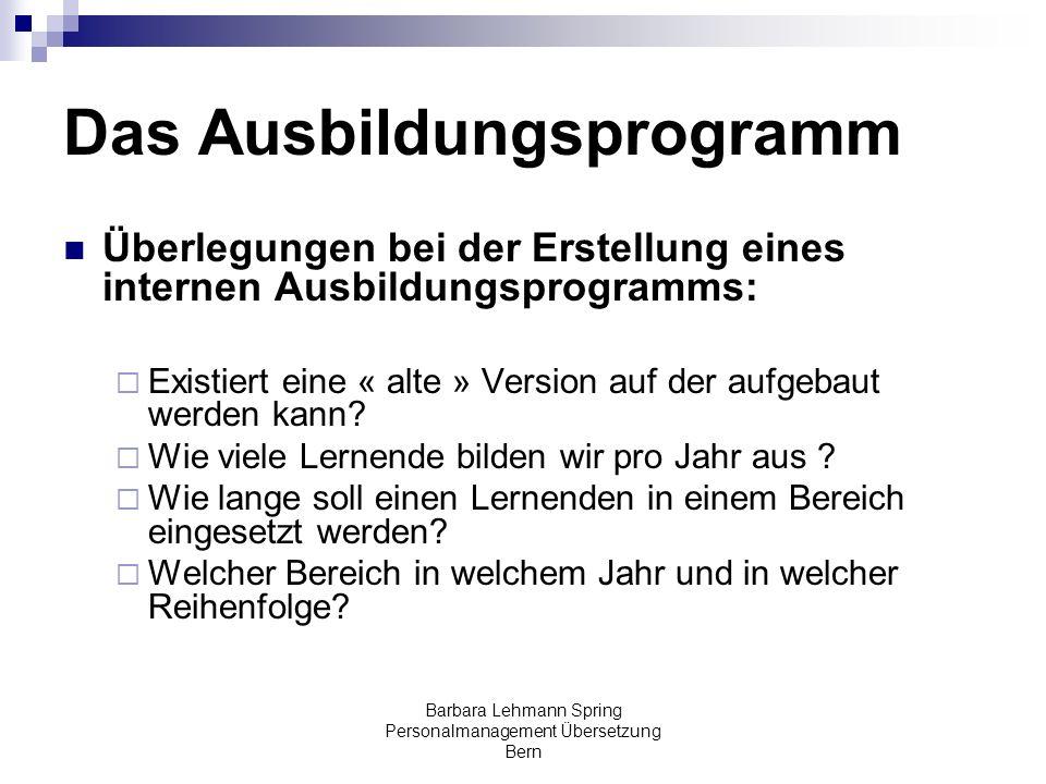 Barbara Lehmann Spring Personalmanagement Übersetzung Bern Das Ausbildungsprogramm Überlegungen bei der Erstellung eines internen Ausbildungsprogramms