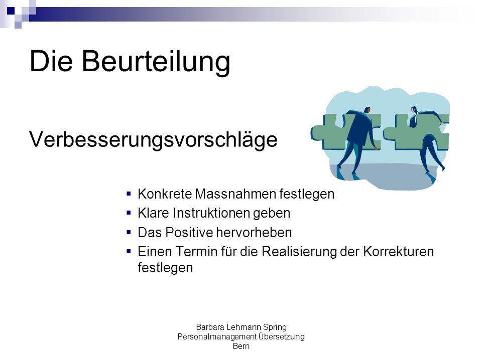 Barbara Lehmann Spring Personalmanagement Übersetzung Bern Die Beurteilung Verbesserungsvorschläge Konkrete Massnahmen festlegen Klare Instruktionen g