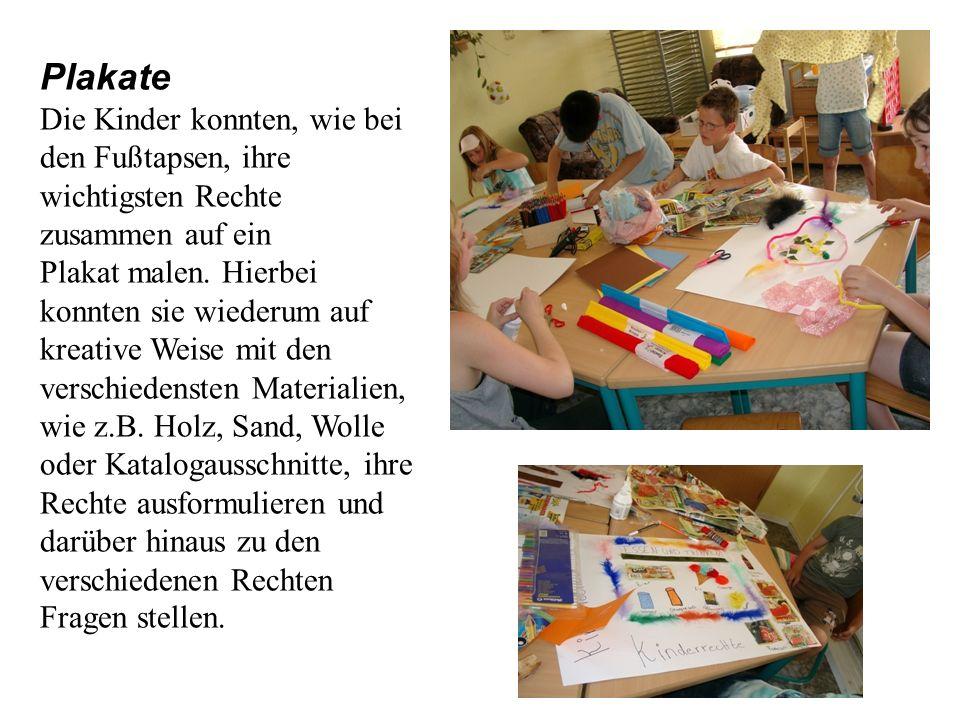Plakate Die Kinder konnten, wie bei den Fußtapsen, ihre wichtigsten Rechte zusammen auf ein Plakat malen. Hierbei konnten sie wiederum auf kreative We