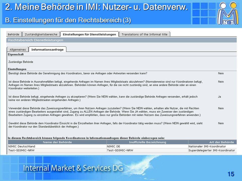 15 2. Meine Behörde in IMI: Nutzer- u. Datenverw. B. Einstellungen für den Rechtsbereich (3)