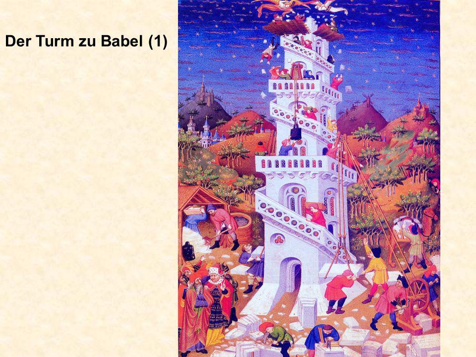 Der Turm zu Babel (2)