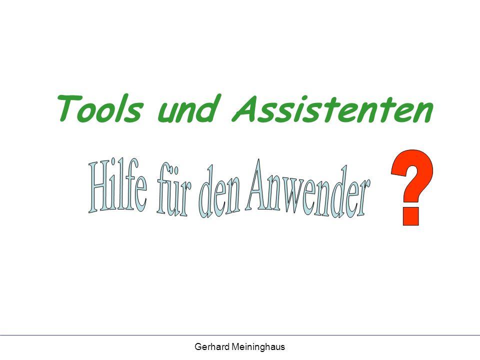 Gerhard Meininghaus Was sind Tools und Assistenten.