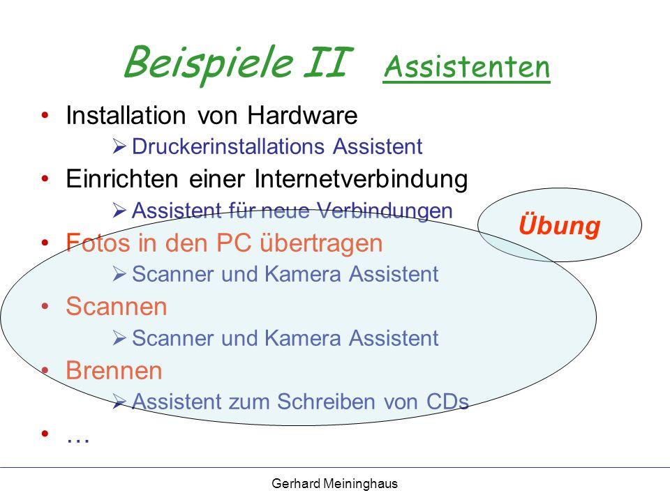 Gerhard Meininghaus MS Office Clip Organizer I Verwalten von Mediadateien (Bilder, Videos, Musik) Zusammenfassen der Bilder in einem extra Ordnungssystem (Sammlungen) Arbeiten ähnlich wie Explorer/Ordner Einfaches Suchen Einfaches Einfügen in Office Programmen