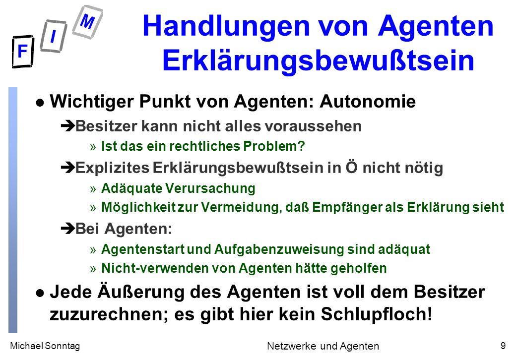 Michael Sonntag30 Netzwerke und Agenten Beeper + SendBeep (3) l Die Nachricht selbst: èSehr kurz.