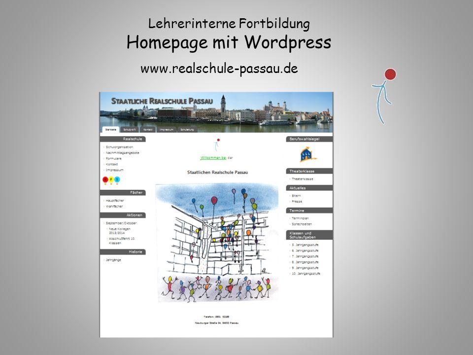 www.realschule-passau.de Lehrerinterne Fortbildung Homepage mit Wordpress