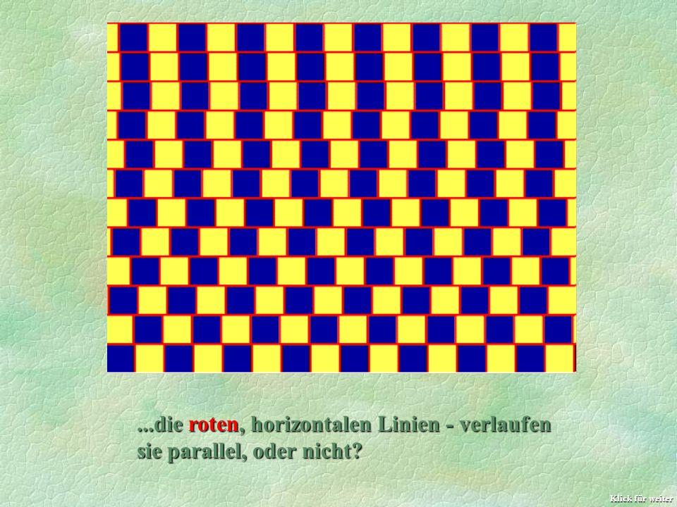 ...die roten, horizontalen Linien - verlaufen sie parallel, oder nicht? Klick für weiter