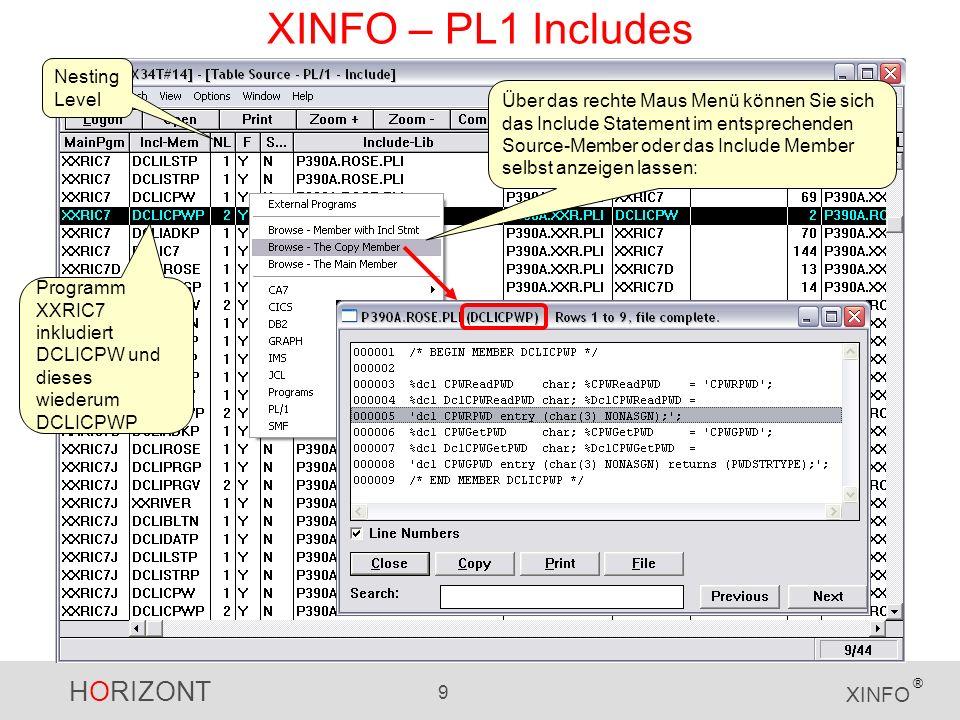 HORIZONT 10 XINFO ® XINFO – PL1 Includes Oder Sie lassen sich die Variablen des Programms anzeigen: