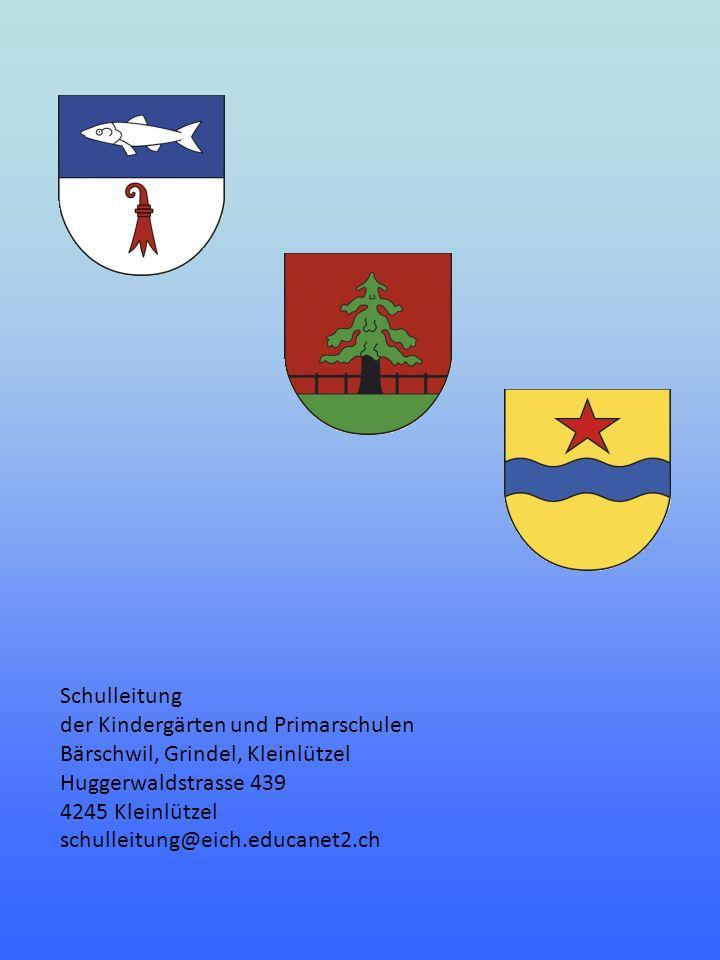 Schulleitung der Kindergärten und Primarschulen Bärschwil, Grindel, Kleinlützel Huggerwaldstrasse 439 4245 Kleinlützel schulleitung@eich.educanet2.ch